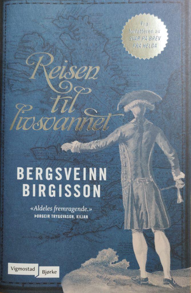 Reisen til Livsvannet av Bergsveinn Birgisson.